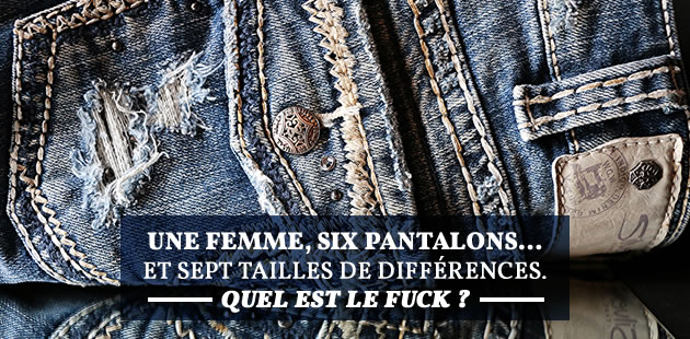 Une femme, six pantalons… et sept tailles de différences. Quel est le fuck?