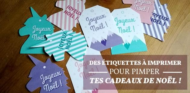 Des étiquettes à imprimer pour pimper tes cadeaux de Noël!