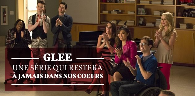 Glee, une série qui restera à jamais dans nos cœurs