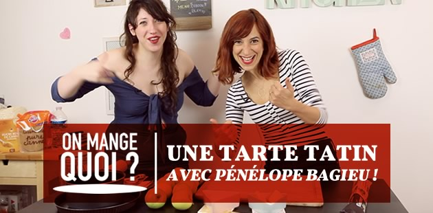 On mange quoi? Une tarte tatin avec Pénélope Bagieu!