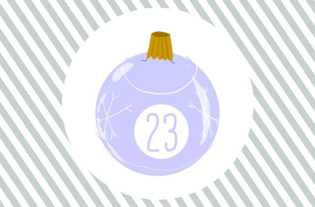 Calendrier de l'Avent — Jour23