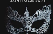 Taylor Swift et Zayn font monter la température pour Cinquante nuances plus sombres