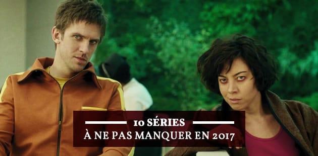 Les 10 séries que je ne raterai pour rien au monde en 2017