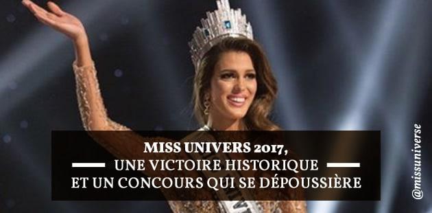 Miss Univers 2017, une victoire historiqueet un concours qui se dépoussière