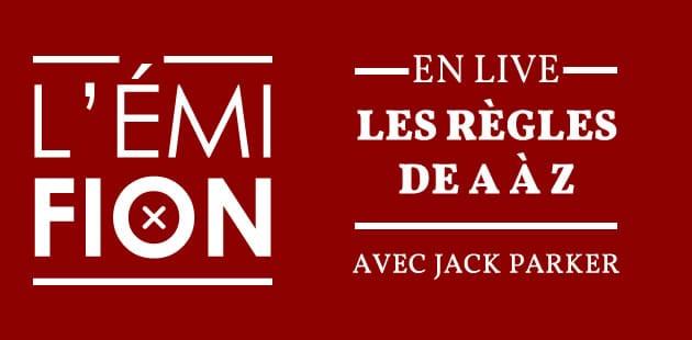 EN LIVE, ce soir à 21h — L'Émifion parle des règles avec Jack Parker!