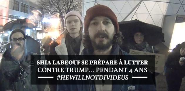 L'évènement anti-Trump de Shia LaBeouf renaît… sous une forme un peu différente