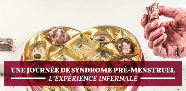 Une journée de syndrome pré-menstruel, l'expérience infernale