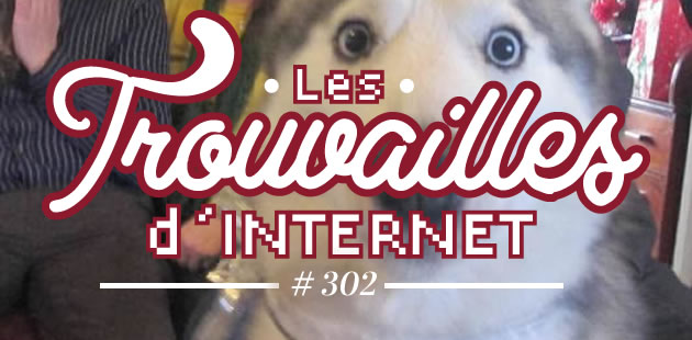 Les trouvailles d'Internet pour bien commencer la semaine #302