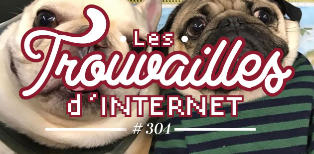 Les trouvailles d'Internet pour bien commencer la semaine #304