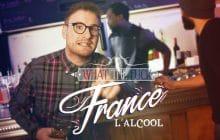 Un invité surprise dans le nouvel épisode de What The Fuck France sur l'alcool