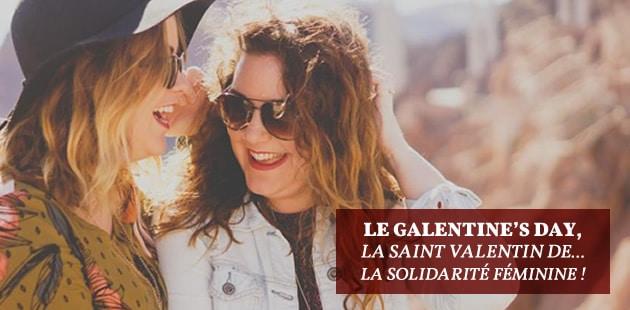 Le Galentine's Day, la Saint Valentin de… la solidarité féminine!