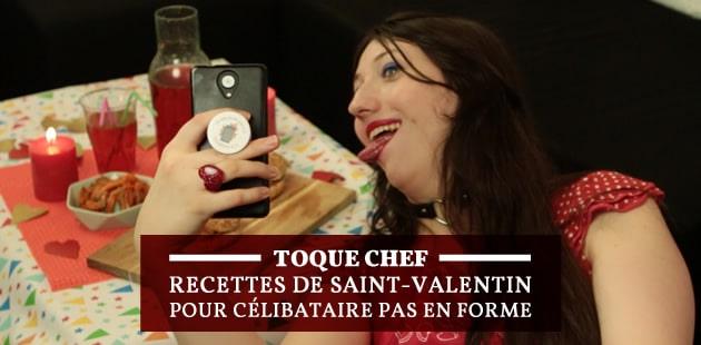 Recettes pour une Saint Valentin quand t'as le seum d'être célibataire — Toque chef