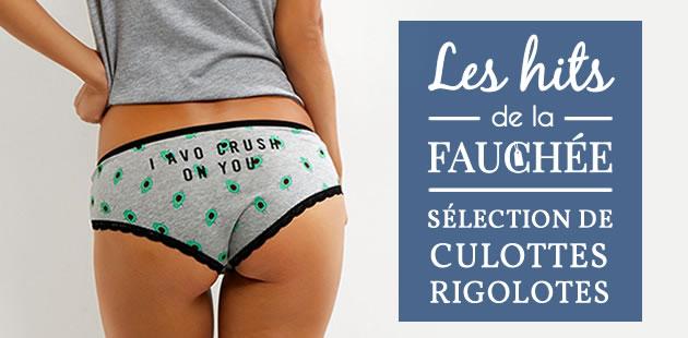 Sélection de culottes rigolotes — Les 10 Hits de la Fauchée #217