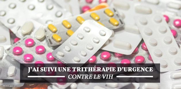 Pourquoi (et comment) j'ai dû suivre une trithérapie d'urgence contre le VIH