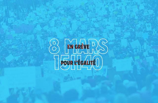La grève pour les droits des femmes #8Mars15h40, c'est partout en France!