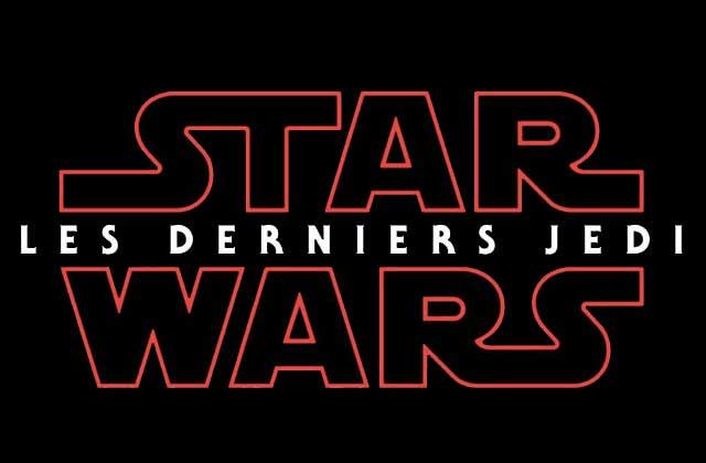 Star Wars : épisodeVIII — Les Derniers Jedi a sa bande-annonce!