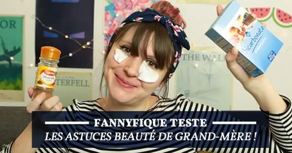 le test de fannyfique astuces beaut de grand m re. Black Bedroom Furniture Sets. Home Design Ideas