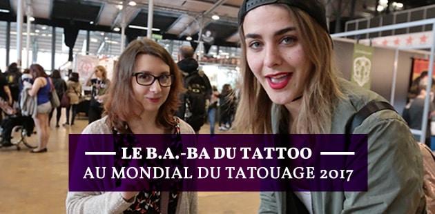 Tout savoir avant son premier tattoo au Mondial du Tatouage 2017