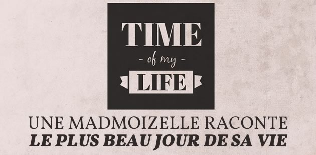 Camille vous raconte sa plus belle nuit dans Time of My Life #3