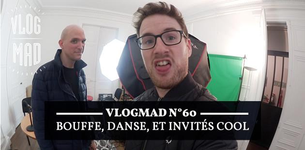 VlogMad n°60—Fidèles à nous-mêmes, on mange et on danse avec des gens cool!