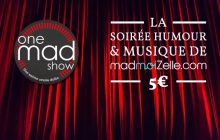 Le One Mad Show #13 avec Shirley Souagnon, Nicolas Meyrieux & co. le 11 avril à Paris