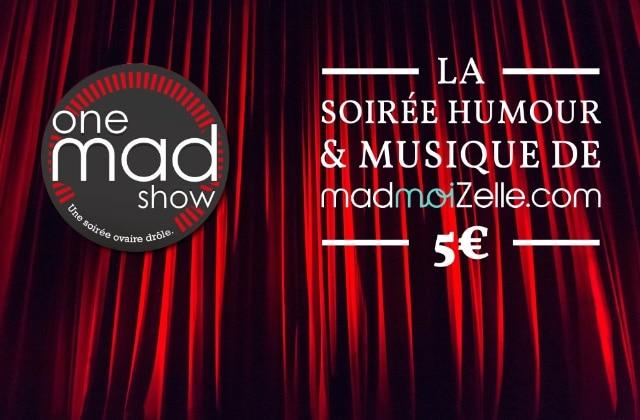 Le One Mad Show #13 avec Shirley Souagnon, Nicolas Meyrieux & co. le 11 avril à Paris
