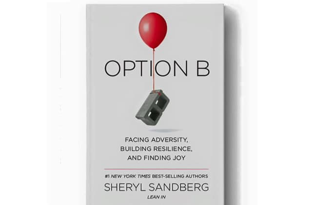 Option B, le nouveau livre de Sheryl Sandberg, la COO de Facebook, à propos de la résilience