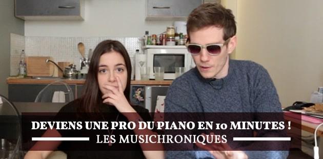 Deviens une pro du piano en 10 minutes grâce aux Musichroniques de Lou!