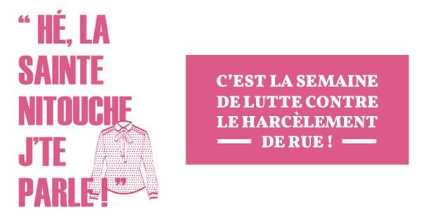 C'est la Semaine de Lutte contre le Harcèlement de Rue!