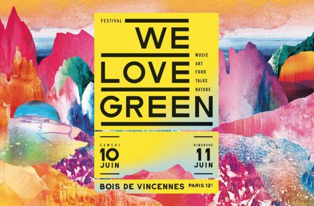 Viens manger, danser et chanter avec nous à We Love Green 2017 !
