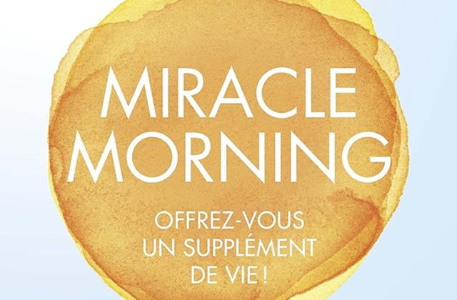 Et si tu profitais de l'été dès l'aube, en tenant le Miracle Morning?