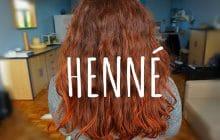 Comment utiliser le henné pour avoir de jolis cheveux colorés, lumineux et soyeux