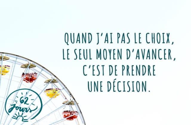 C'est quoi la différence entre une décision et un choix ? #62jours
