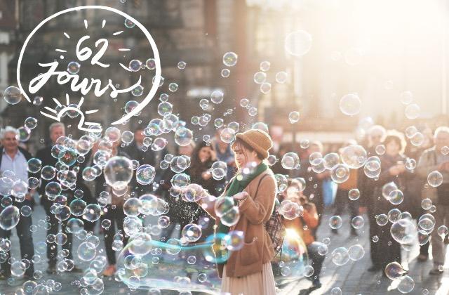 Comment transformer les cloques de frustration en bulles de savon #62jours
