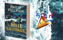 La Belle Sauvage, le nouveau roman de Philip Pullman, est sorti !
