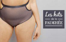 Des culottes taille haute pour ton boule —Les 10 Hits de la Fauchée