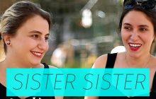 Sister Sister – Marion et Lou discutent d'orgasme