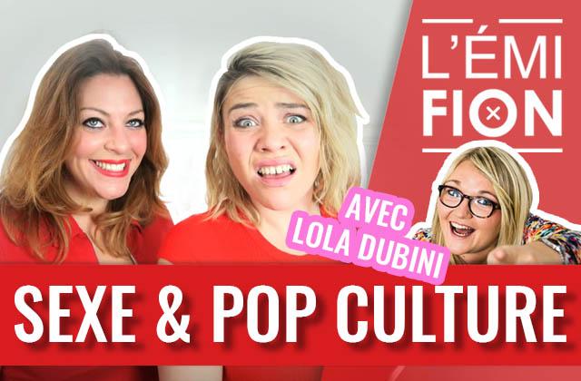 L'Émifion invite Lola Dubini, le 28 novembre, pour parler sexe et pop culture
