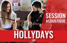 Hollydays chantent «Léo» en acoustique (avec Jean-Louis le chien en guest)!