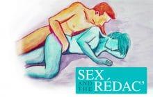 De la tension sexuelle et de la colère dans Sex and The Rédac #11