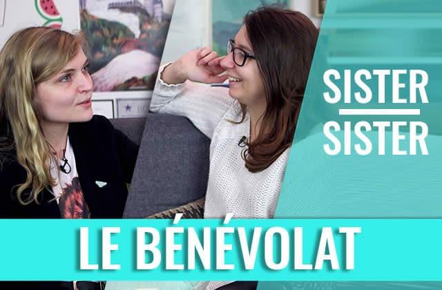 Sister Sister—Marie et Lucie discutent de bénévolat!
