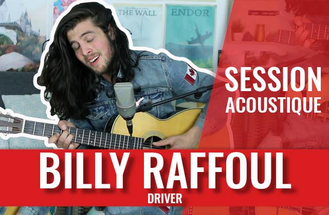 Découvre la magnifique voix rauque de Billy Raffoul en session acoustique
