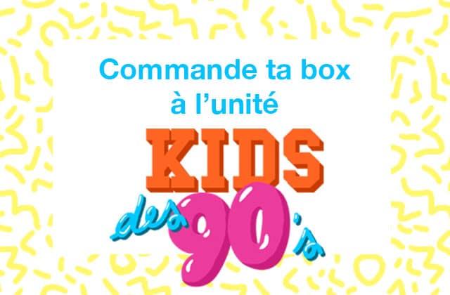 """[BOX] Des box """"Kids des 90's"""" en rab et sans abonnement !"""
