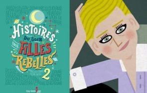 Histoires du soir pour filles rebelles2 est sorti!