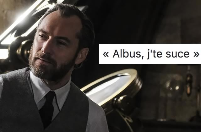 Avais-je tort d'écrire «Albus, j'te suce»?