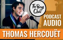 The Boys Club #4 — Thomas Hercouët : « J'ai levé une belette, comme on dit en Bretagne »
