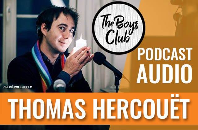 The Boys Club #4—Thomas Hercouët:«J'ai levé une belette, comme on dit en Bretagne»