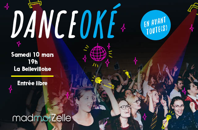 [DANCEOKÉ] Une soirée choré & karaoké le 10 mars à la Bellevilloise !