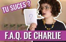 FAQ — Charlie répond à vos questions