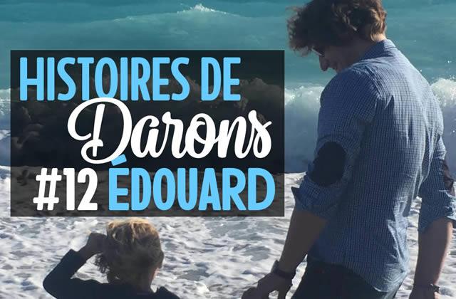 Édouard, père aimant et confiant, est le nouvel invité d'Histoires de Darons